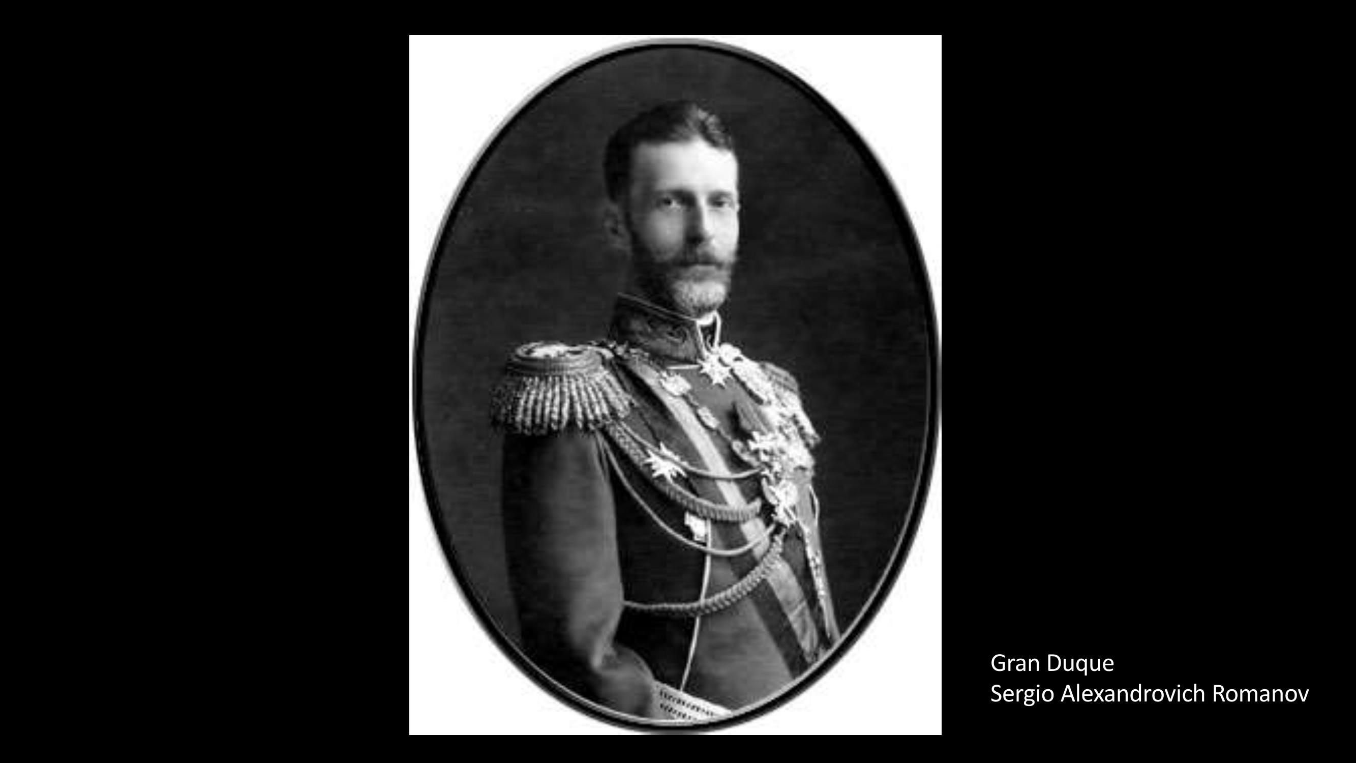 [6] Gran Duque Sergio Alexandrovich Romanov